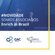 GAC Brasil associa-se ao centro brasileiro da Rede Europeia de Centros e Polos de Pesquisa e Inovação (Enrich in Brazil)