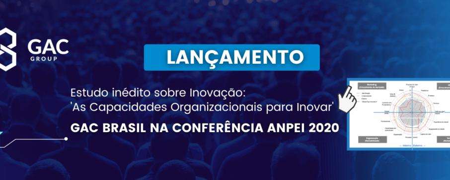lançamento de um estudo inédito no país, 'As Capacidades Organizacionais para Inovar' em parceria com a ANPEI, na Conferência ANPEI 2020 – Inova_Impacta_Transforma, evento online.