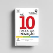 Livro As 10 Faces da Inovação