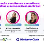 Inovação e mulheres executivas: desafios e perspectivas no Brasil